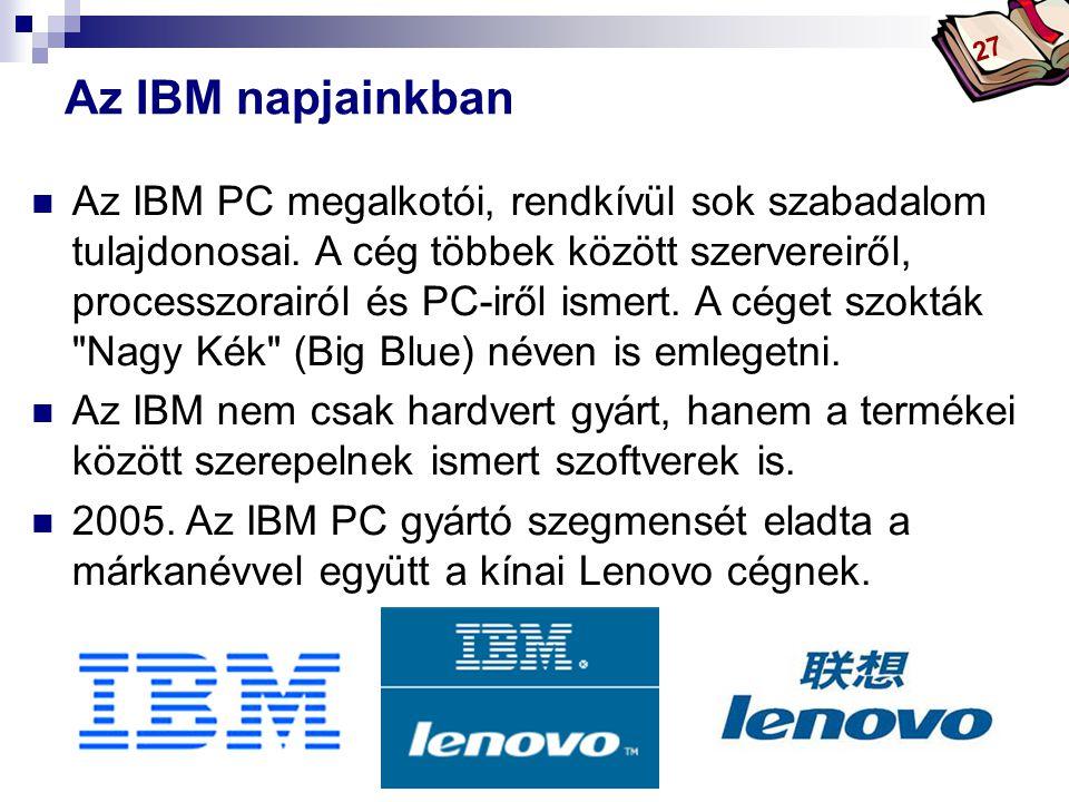 27 Az IBM napjainkban.