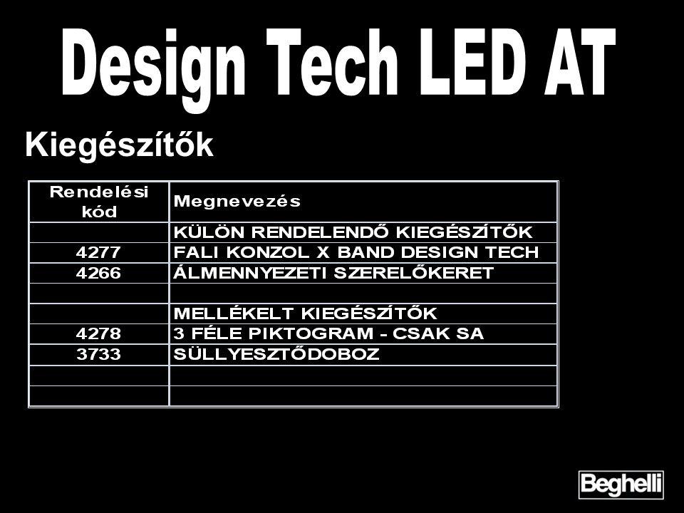 Design Tech LED AT Kiegészítők