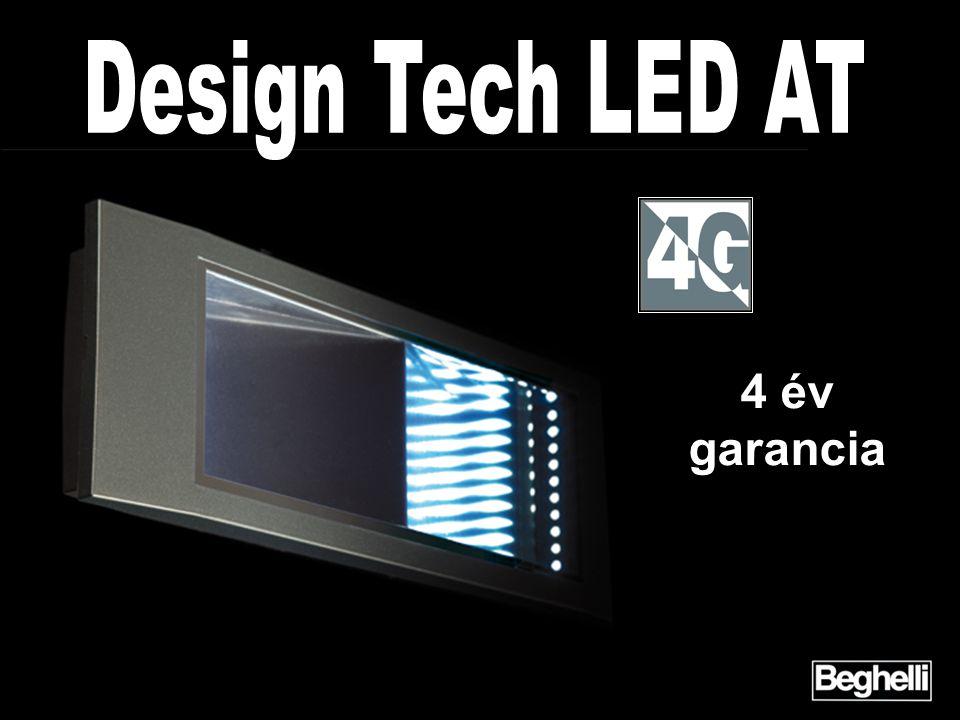 Design Tech LED AT 4 év garancia