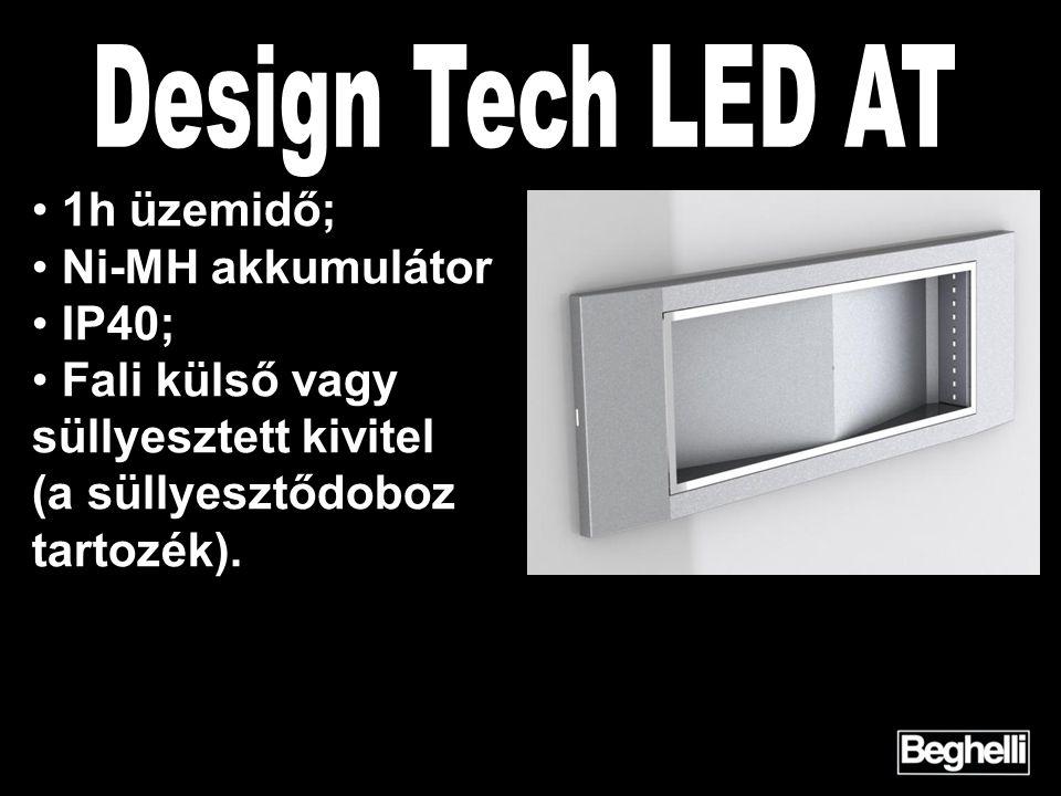 Design Tech LED AT 1h üzemidő; Ni-MH akkumulátor IP40;