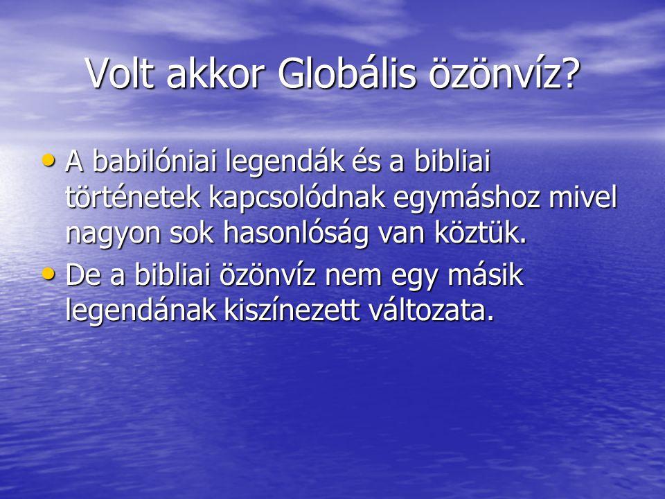 Volt akkor Globális özönvíz