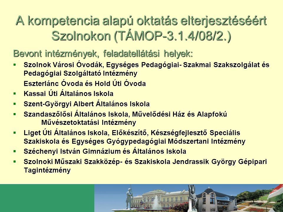 A kompetencia alapú oktatás elterjesztéséért Szolnokon (TÁMOP-3. 1