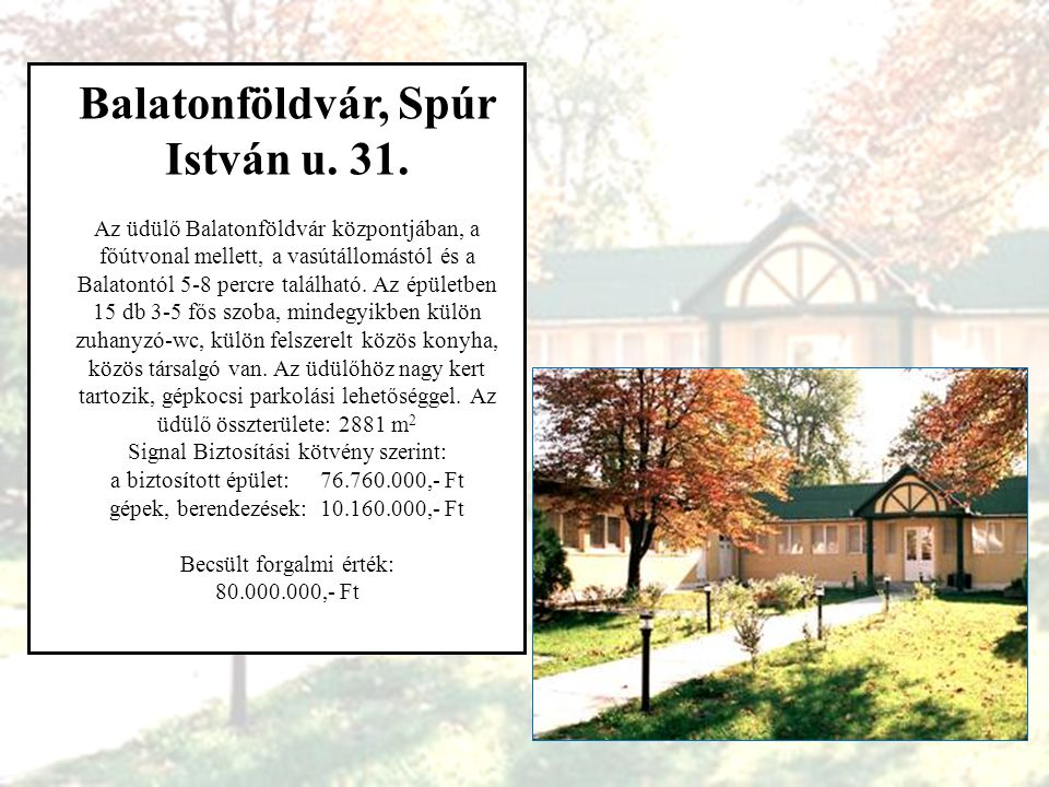 Balatonföldvár, Spúr István u. 31.