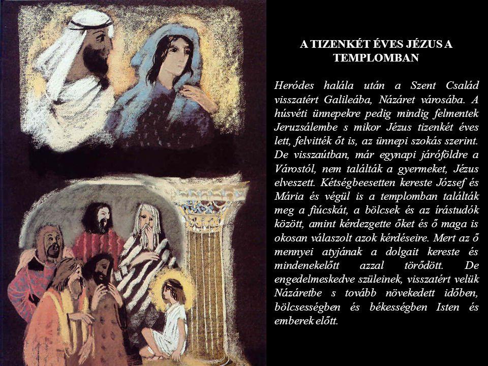 A TIZENKÉT ÉVES JÉZUS A TEMPLOMBAN
