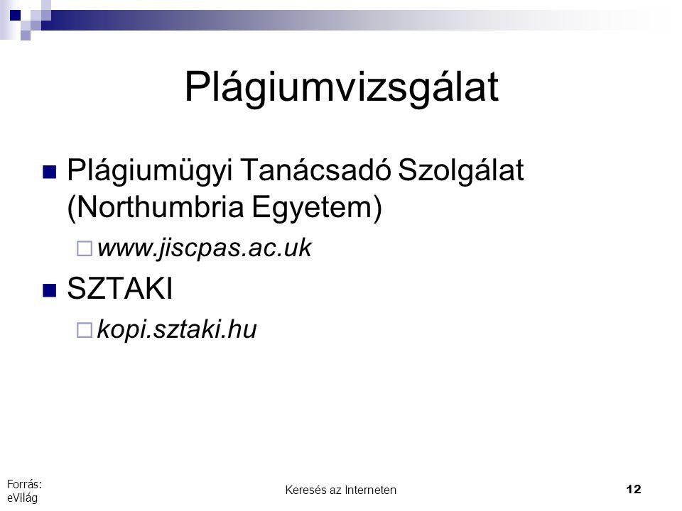 Plágiumvizsgálat Plágiumügyi Tanácsadó Szolgálat (Northumbria Egyetem)