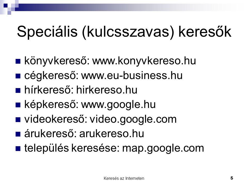 Speciális (kulcsszavas) keresők