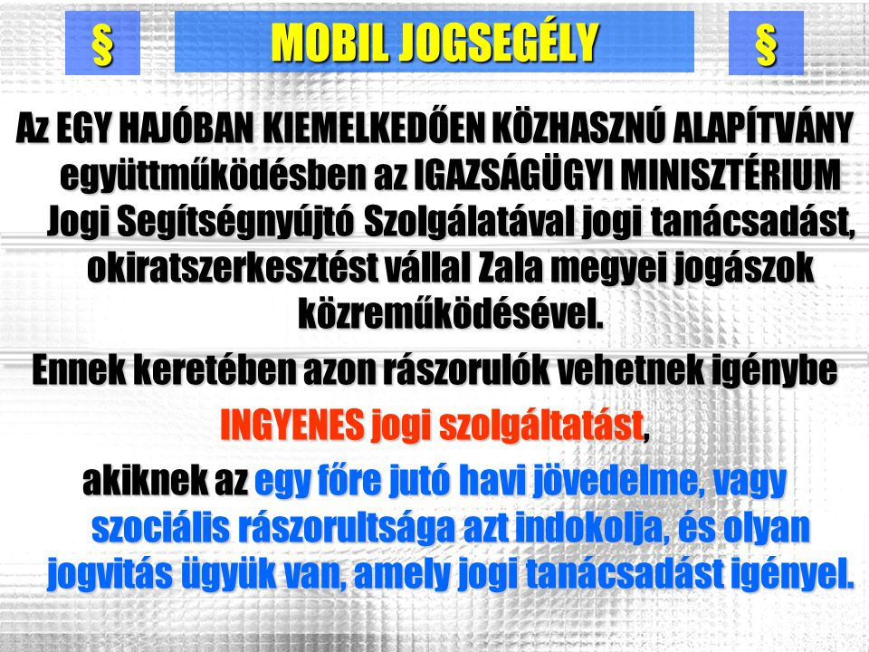 § MOBIL JOGSEGÉLY. §