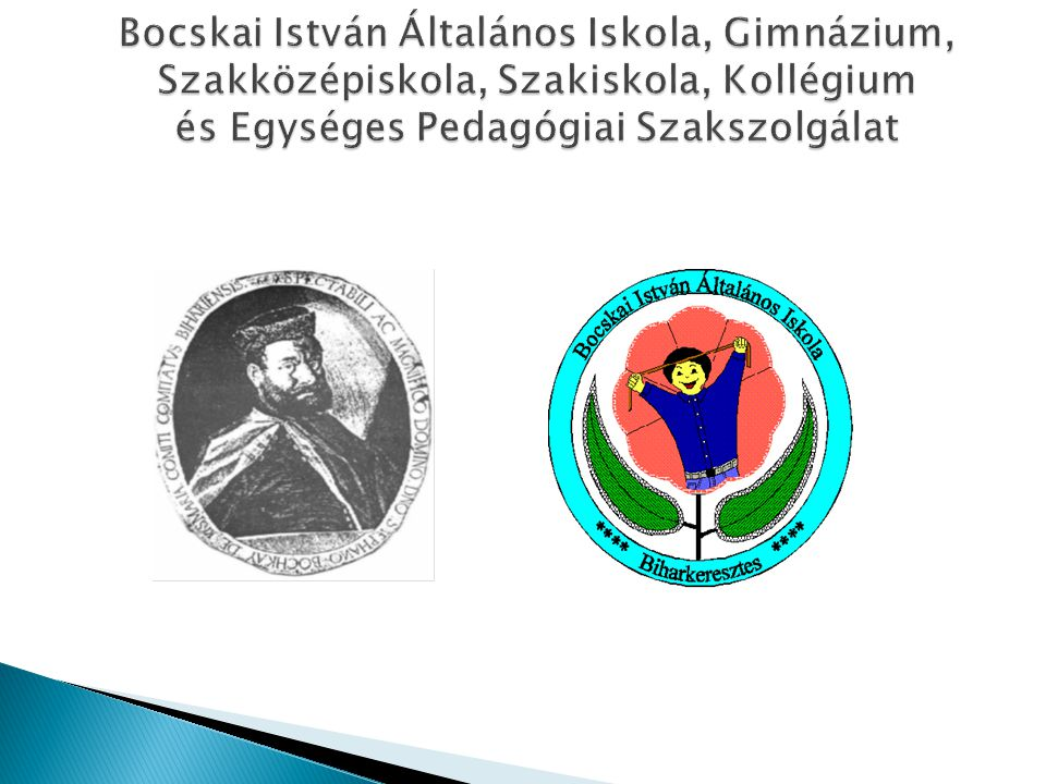 Bocskai István Általános Iskola, Gimnázium, Szakközépiskola, Szakiskola, Kollégium és Egységes Pedagógiai Szakszolgálat