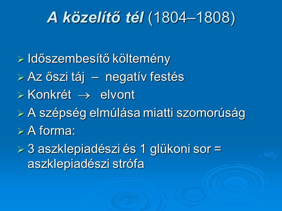 A közelítő tél (1804–1808) Időszembesítő költemény