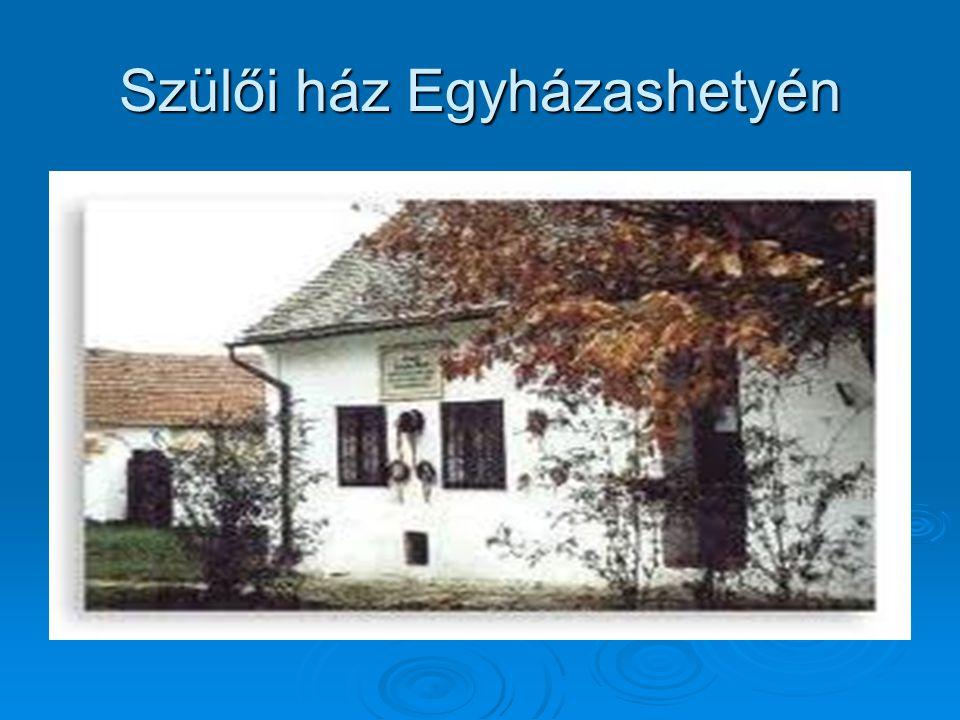 Szülői ház Egyházashetyén