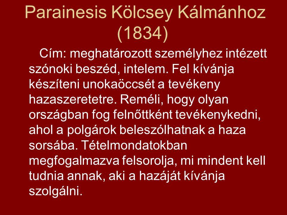 Parainesis Kölcsey Kálmánhoz (1834)