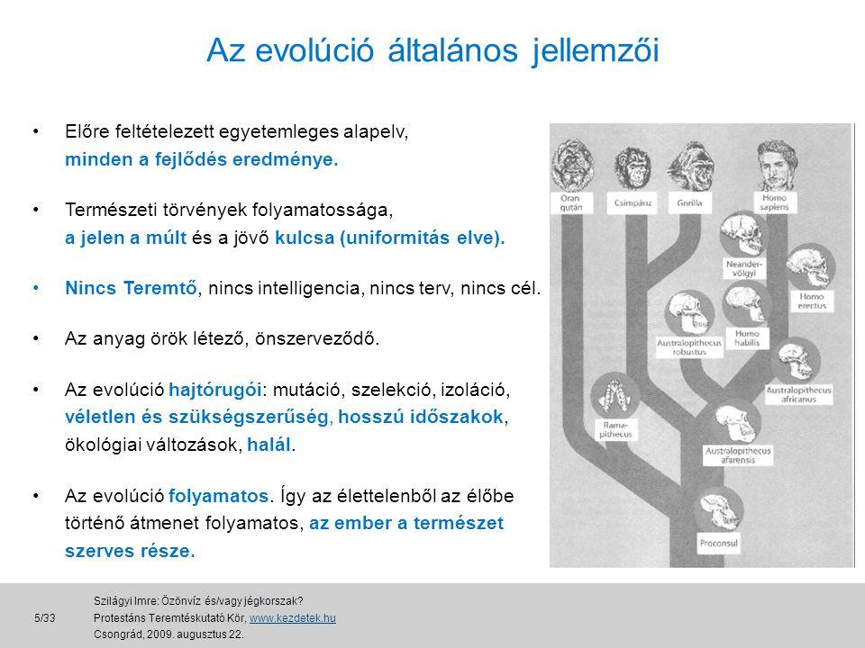Az evolúció általános jellemzői