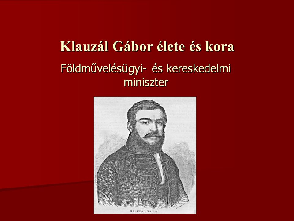 Klauzál Gábor élete és kora