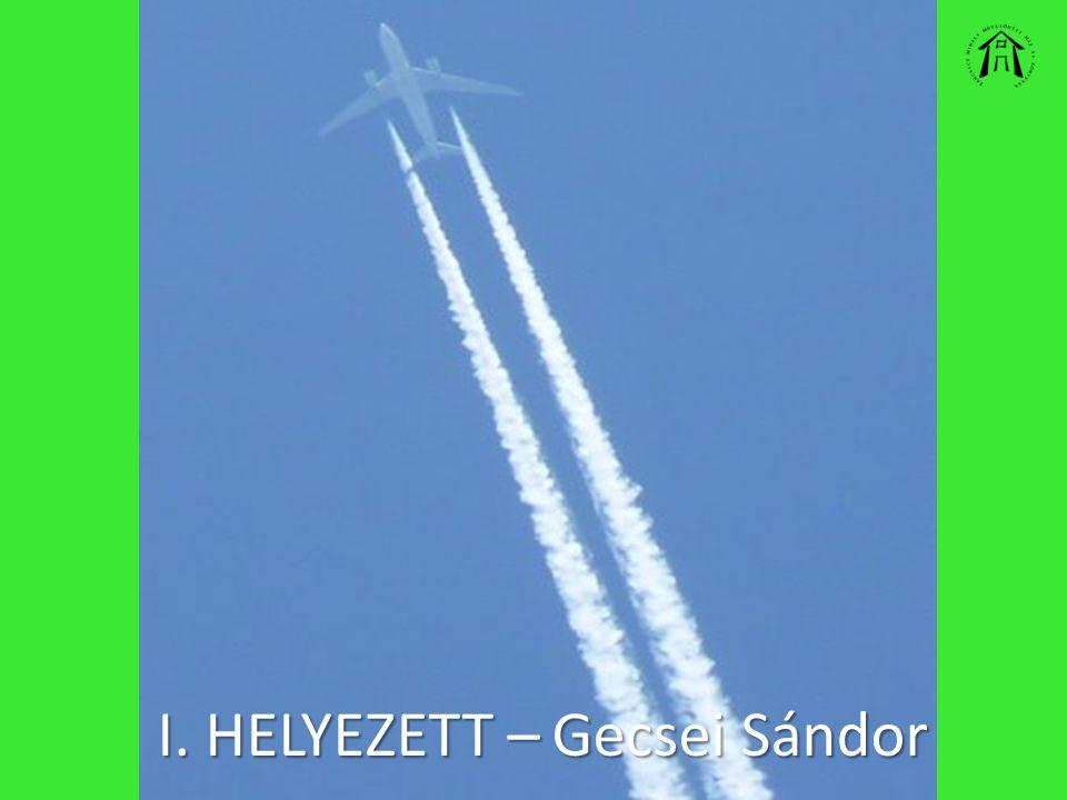 I. HELYEZETT – Gecsei Sándor