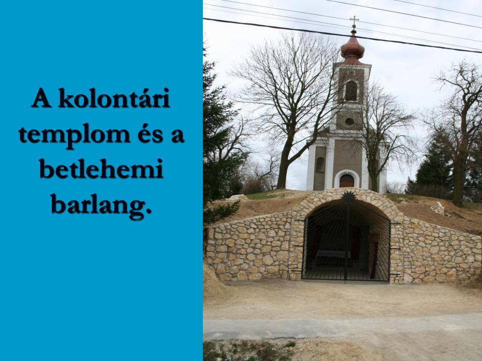 A kolontári templom és a betlehemi barlang.