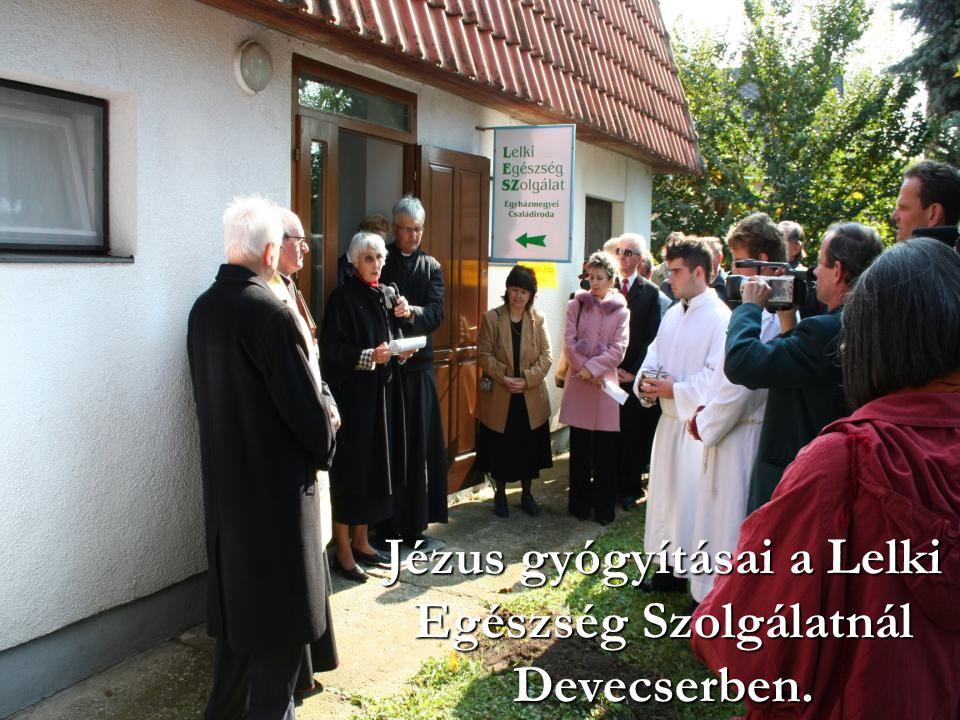 Jézus gyógyításai a Lelki Egészség Szolgálatnál Devecserben.