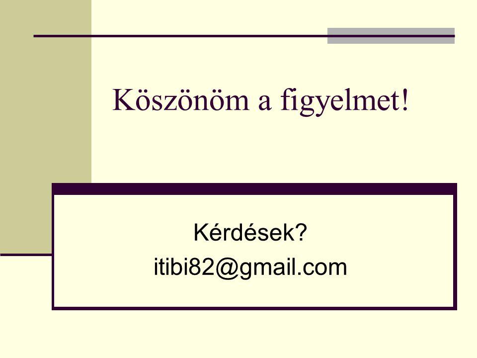 Kérdések itibi82@gmail.com