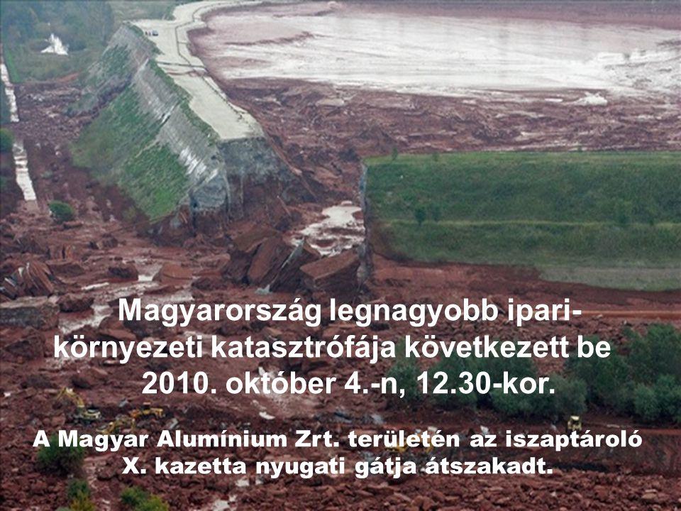 Magyarország legnagyobb ipari-környezeti katasztrófája következett be