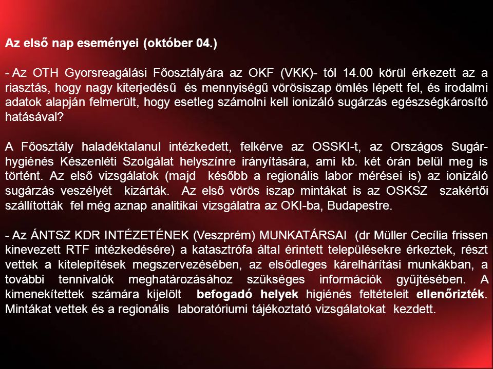 Az első nap eseményei (október 04.)