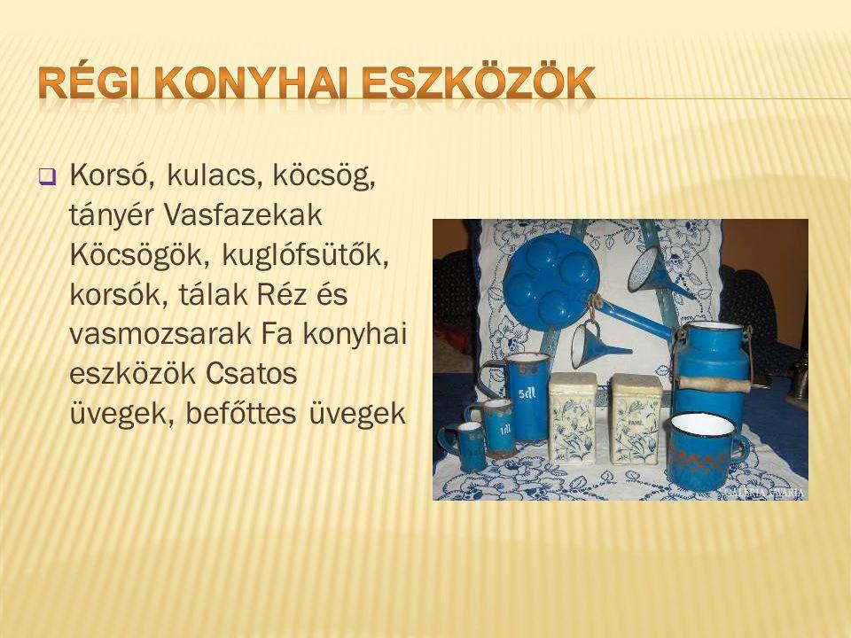 Régi konyhai eszközök