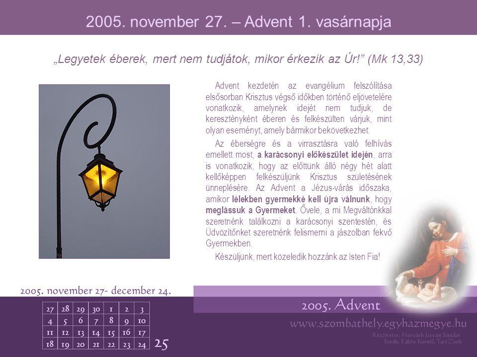 2005. november 27. – Advent 1. vasárnapja