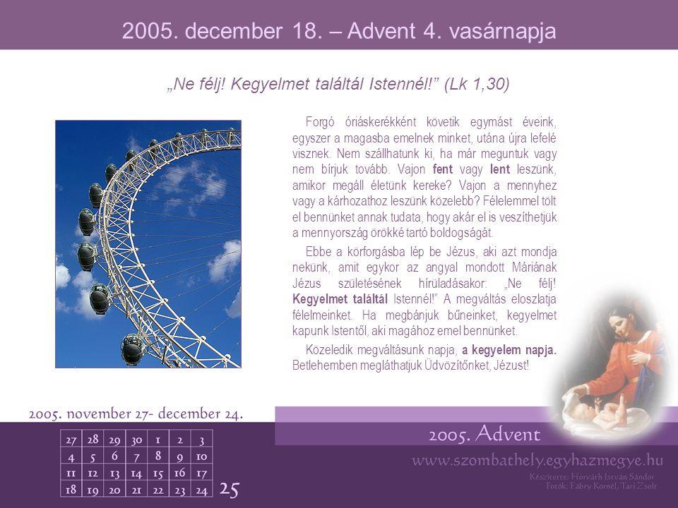 2005. december 18. – Advent 4. vasárnapja