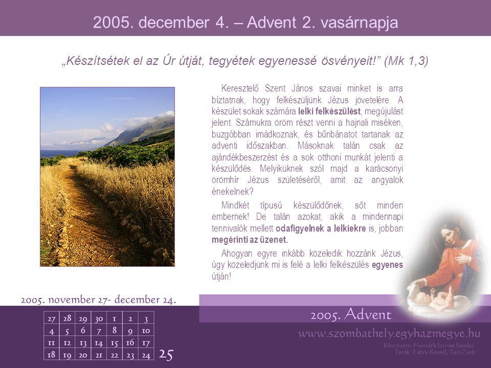 2005. december 4. – Advent 2. vasárnapja