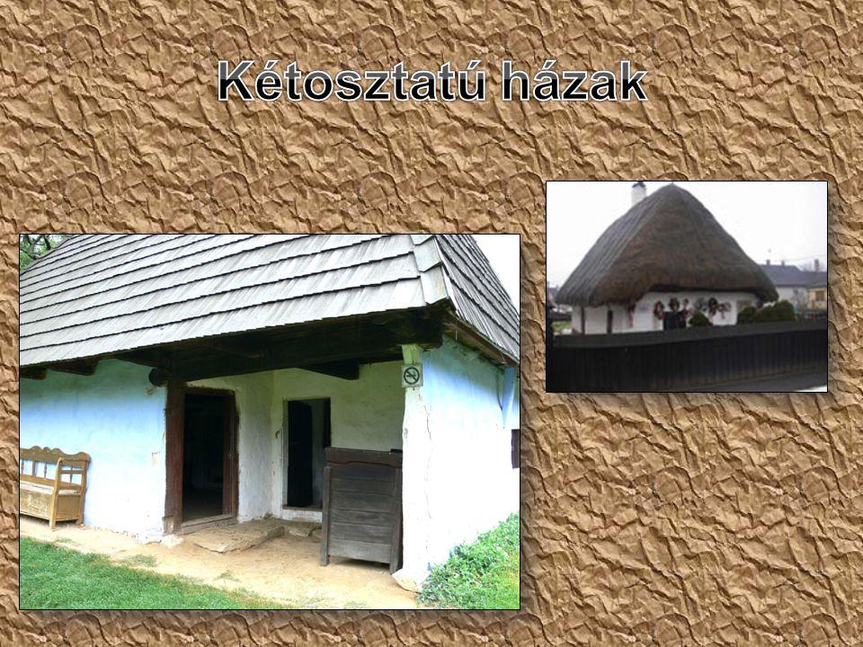 Kétosztatú házak