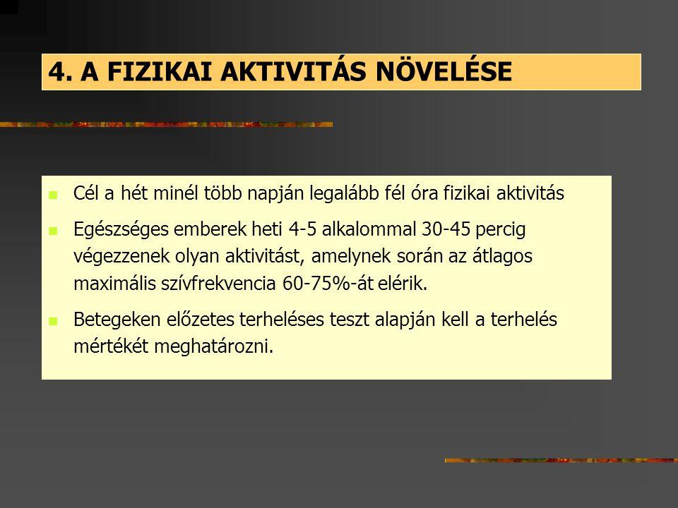 4. A FIZIKAI AKTIVITÁS NÖVELÉSE