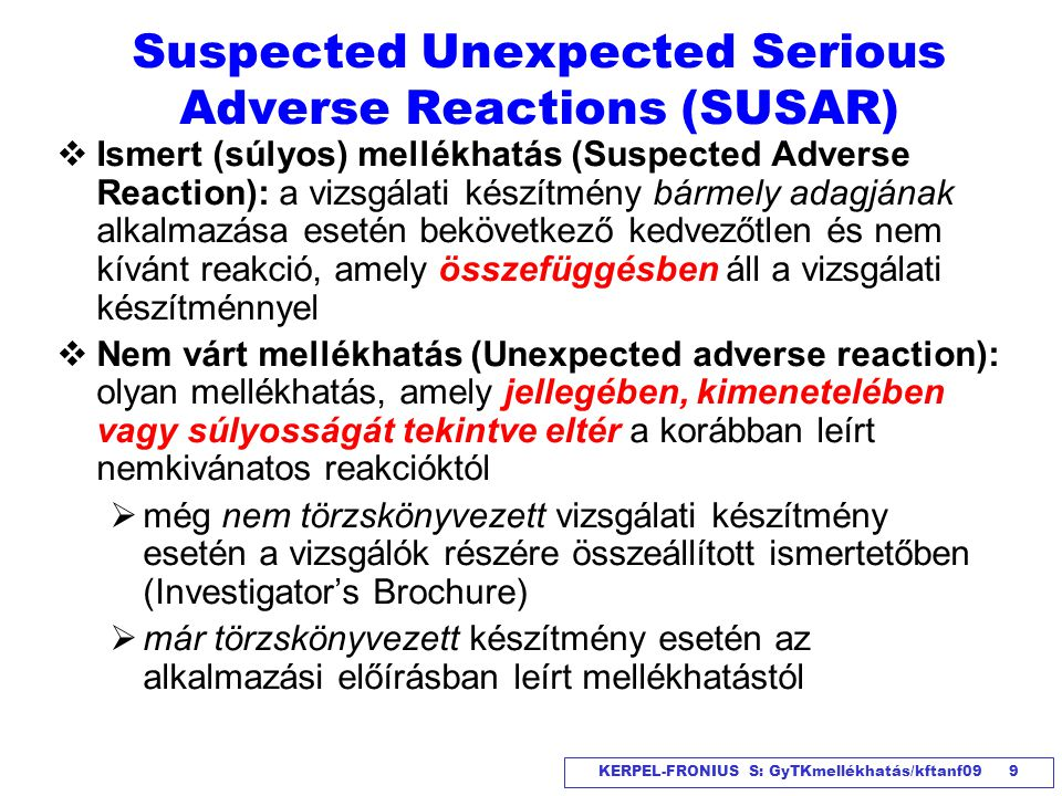 Suspected Unexpected Serious Adverse Reactions (SUSAR)
