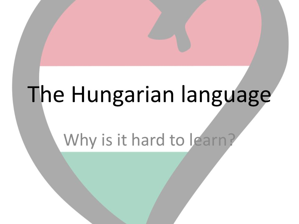 The Hungarian language