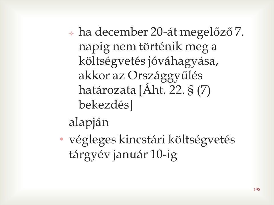 ha december 20-át megelőző 7