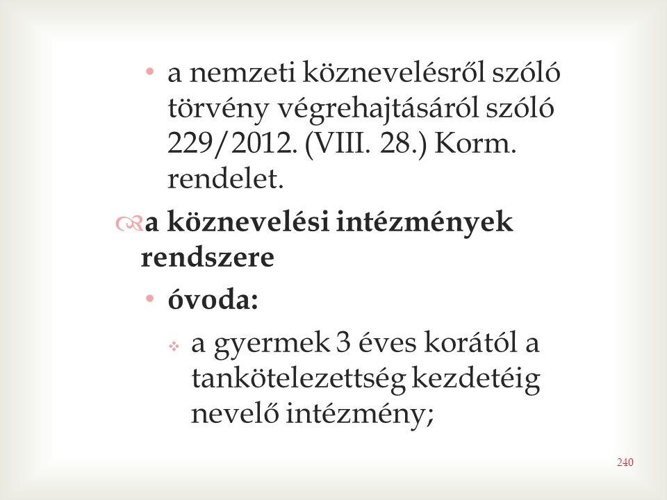 a nemzeti köznevelésről szóló törvény végrehajtásáról szóló 229/2012