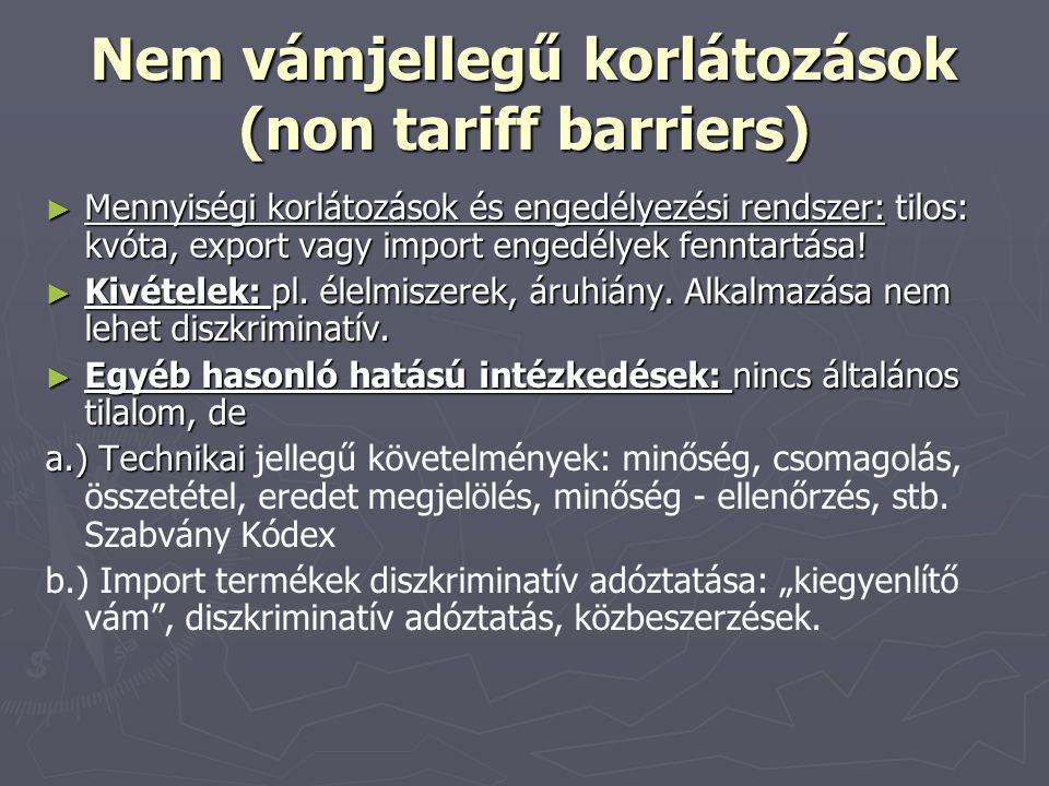 Nem vámjellegű korlátozások (non tariff barriers)