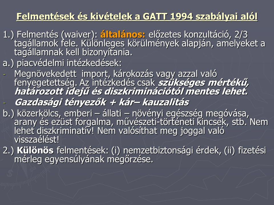 Felmentések és kivételek a GATT 1994 szabályai alól