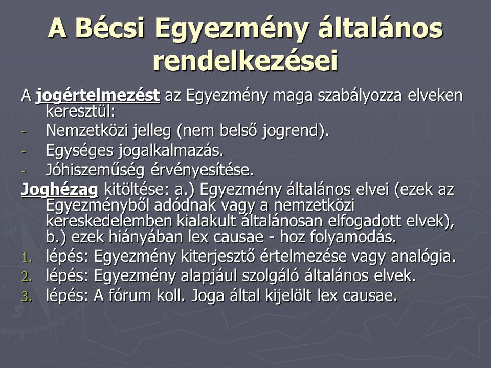 A Bécsi Egyezmény általános rendelkezései