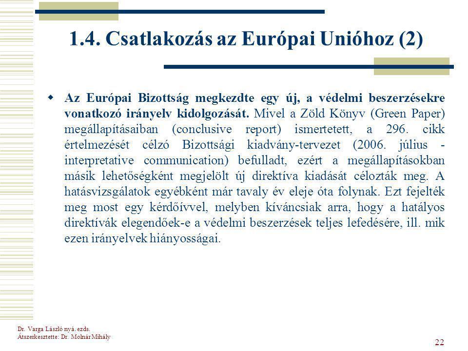 1.4. Csatlakozás az Európai Unióhoz (2)