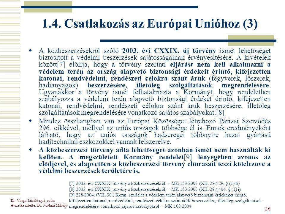 1.4. Csatlakozás az Európai Unióhoz (3)