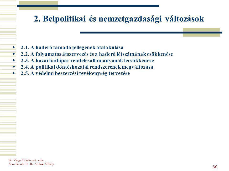 2. Belpolitikai és nemzetgazdasági változások