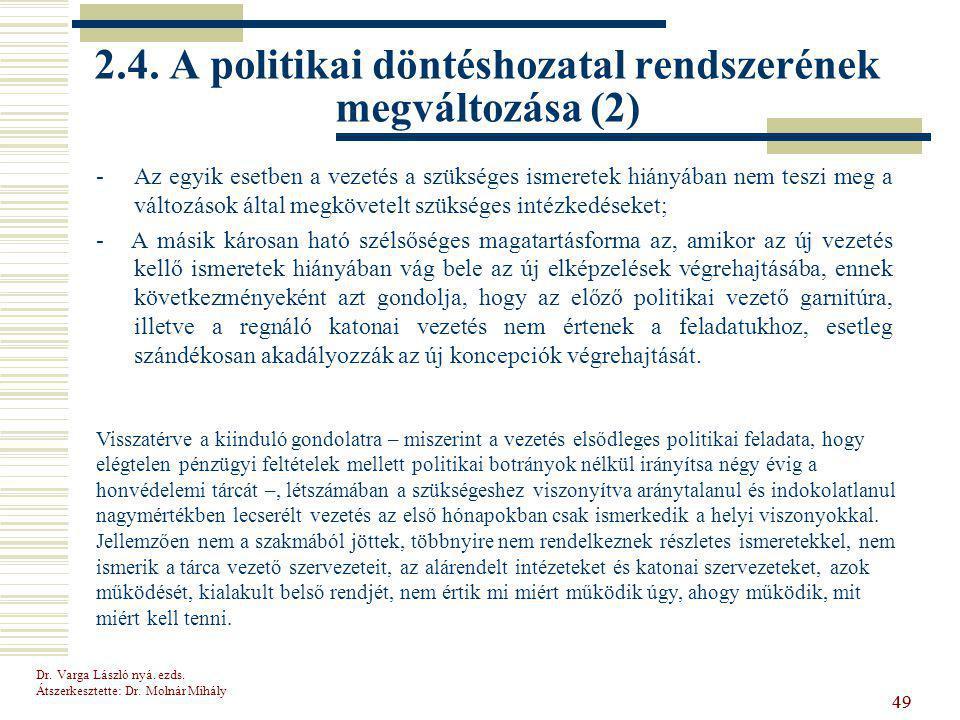 2.4. A politikai döntéshozatal rendszerének megváltozása (2)