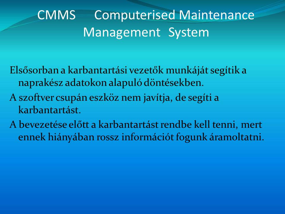 CMMS Computerised Maintenance Management System