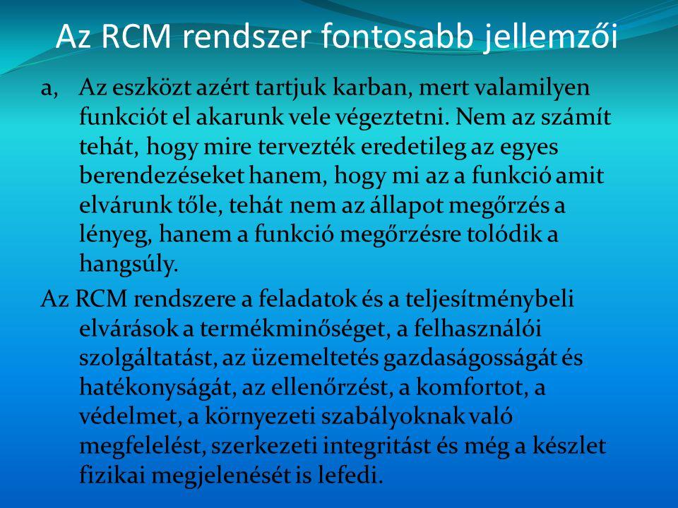 Az RCM rendszer fontosabb jellemzői