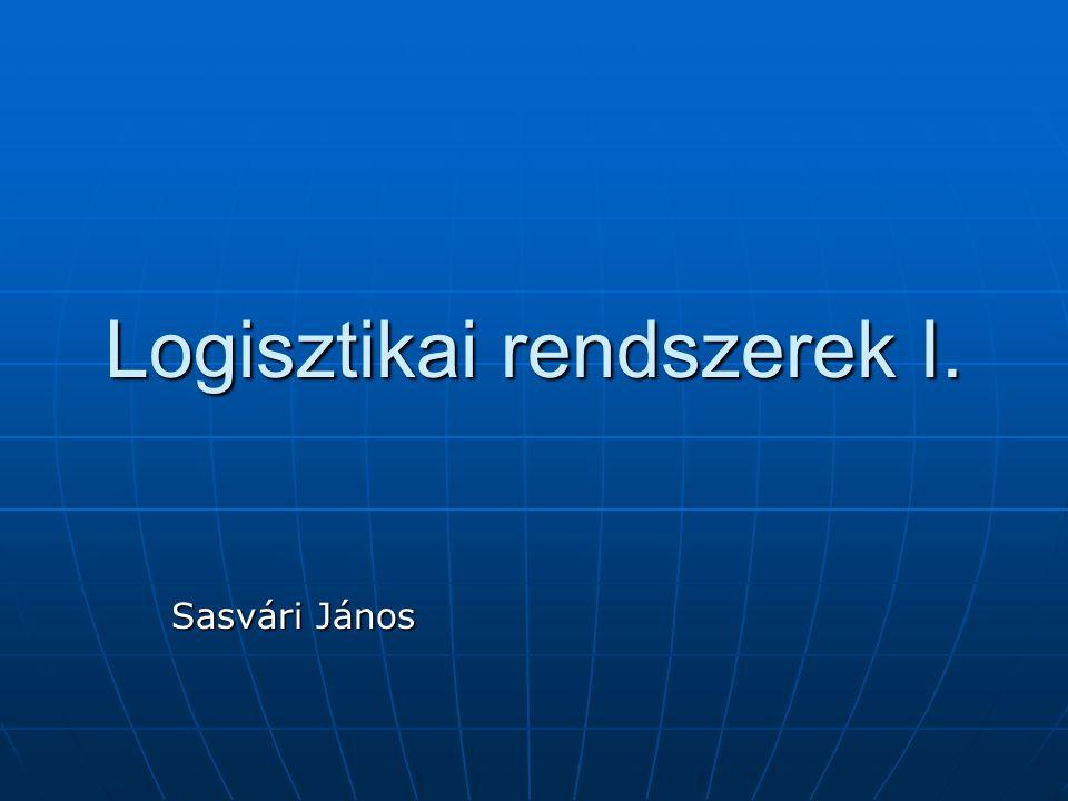 Logisztikai rendszerek I.