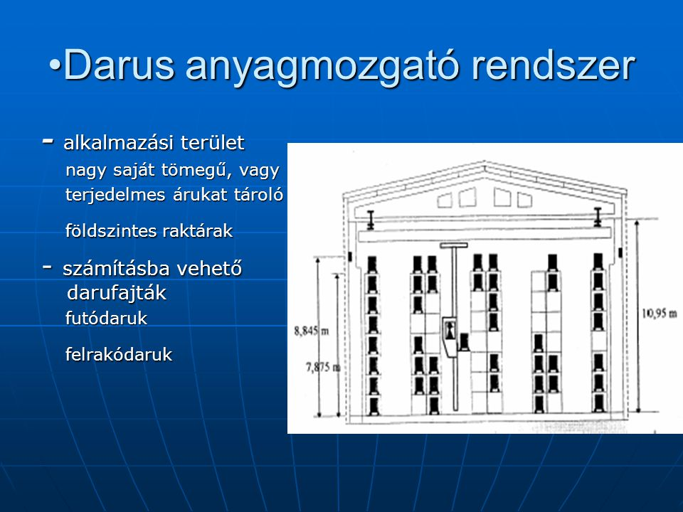 •Darus anyagmozgató rendszer