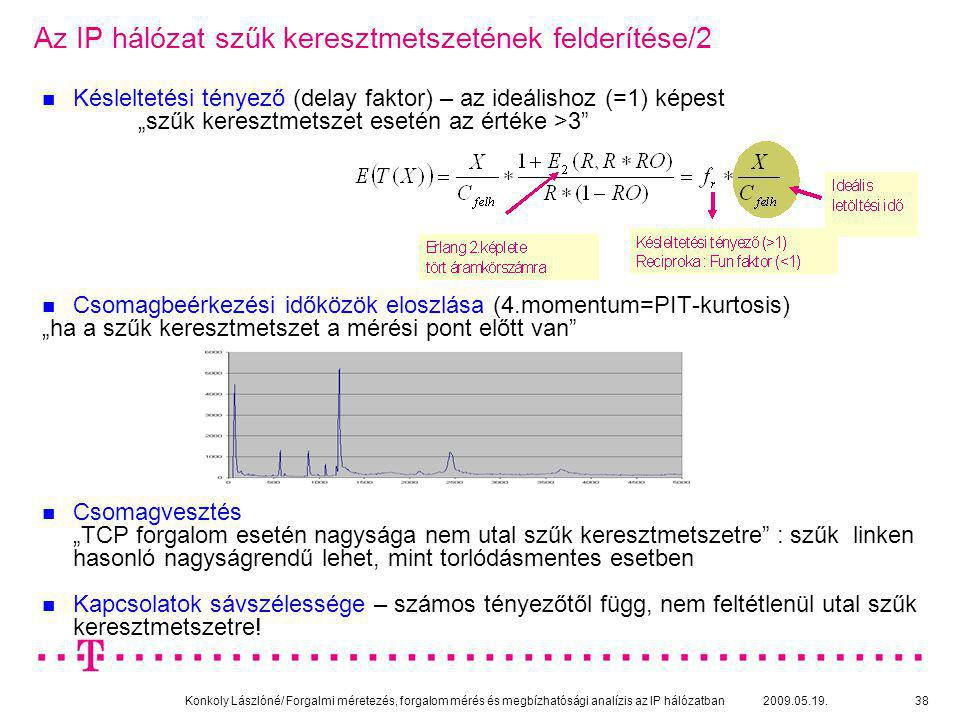 Az IP hálózat szűk keresztmetszetének felderítése/2