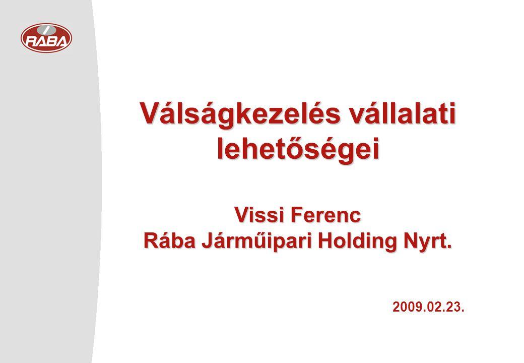 Válságkezelés vállalati lehetőségei Rába Járműipari Holding Nyrt.