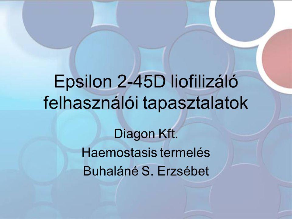 Epsilon 2-45D liofilizáló felhasználói tapasztalatok