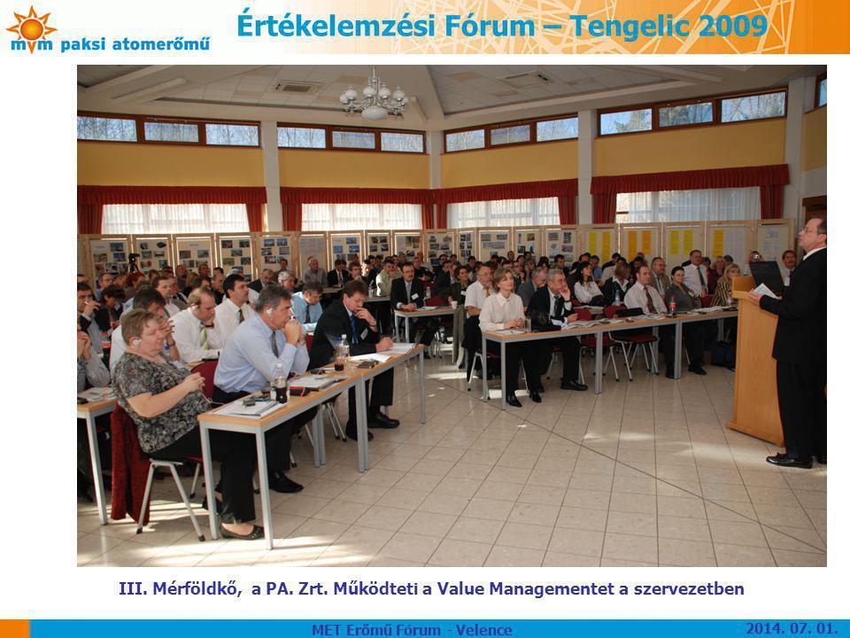 Értékelemzési Fórum – Tengelic 2009