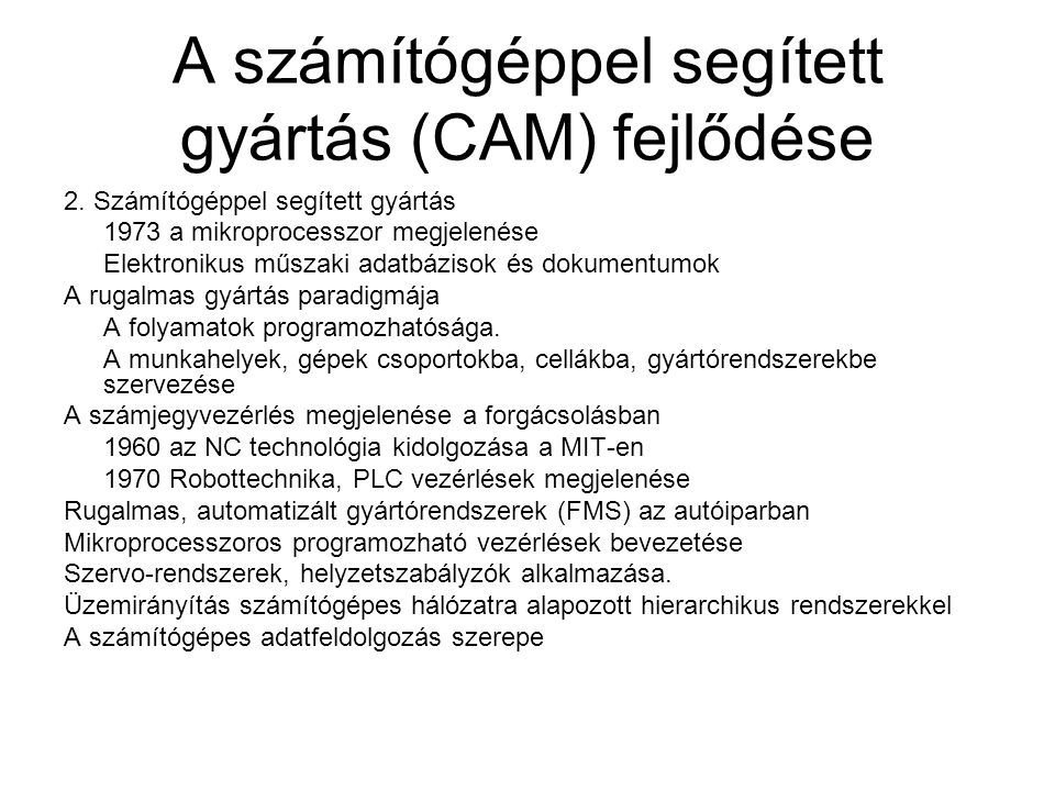 A számítógéppel segített gyártás (CAM) fejlődése