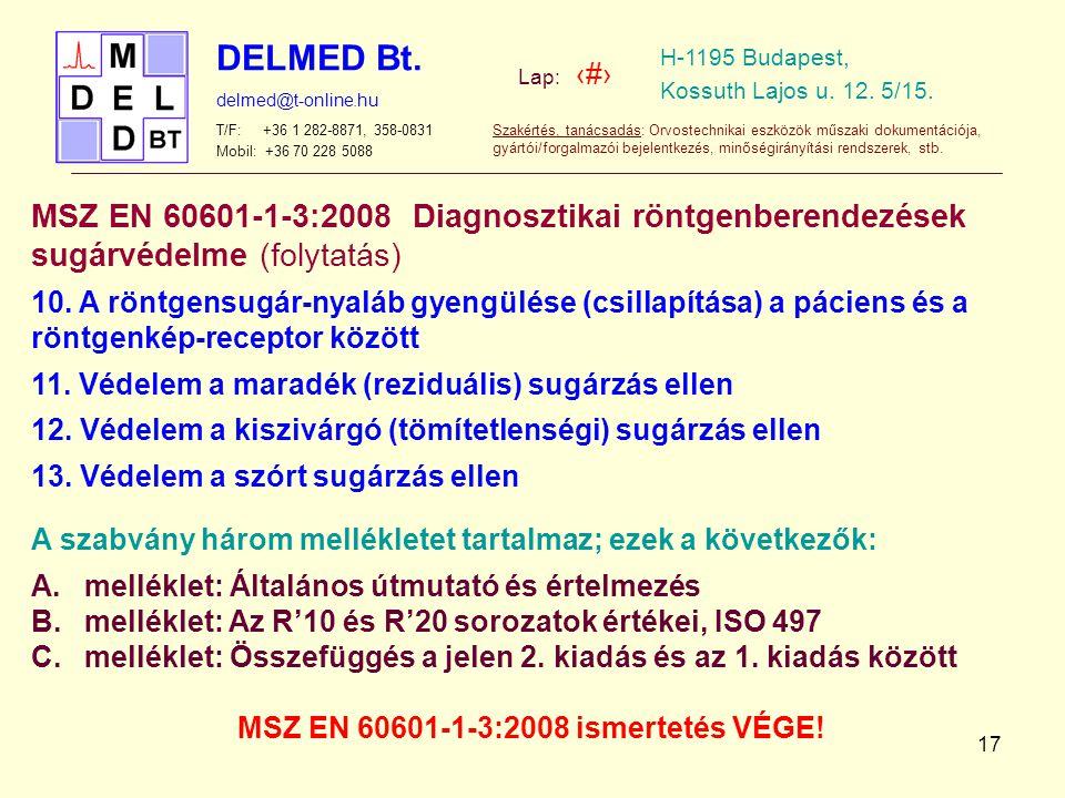 MSZ EN 60601-1-3:2008 ismertetés VÉGE!